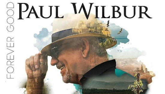 Paul Wilbur Forever Good
