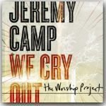 WE CRY OUT: THE WORSHIP PROJECT (CD)