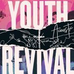 YOUTH REVIVAL ACOUSTIC  (CD+DVD)